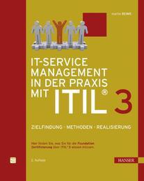 IT-Service Management in der Praxis mit ITIL® 3