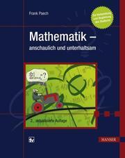 Mathematik - anschaulich und unterhaltsam