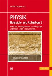 PHYSIK - Beispiele und Aufgaben