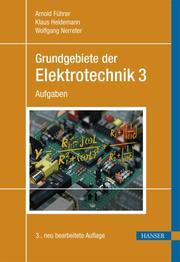 Grundgebiete der Elektrotechnik 3
