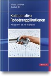Kollaborative Roboterapplikationen