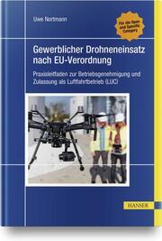 Gewerblicher Drohneneinsatz nach EU-Verordnung