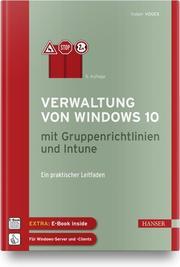 Verwaltung von Windows 10 mit Gruppenrichtlinien und Intune