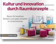 Kultur und Innovation durch Raumkonzepte