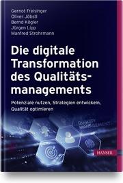 Die digitale Transformation des Qualitätsmanagements