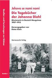 Die Tagebücher der Johanna Diehl