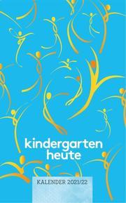 kindergarten heute Kalender 2021/2022