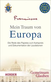 Mein Traum von Europa