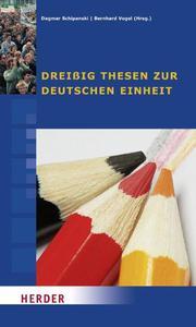 Dreißig Thesen zur deutschen Einheit