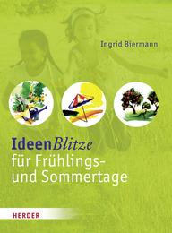 IdeenBlitze für Frühlings- und Sommertage