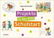 Projekte in der Kita - Schulstart