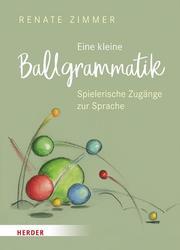 Eine kleine Ballgrammatik