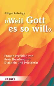 'Weil Gott es so will'