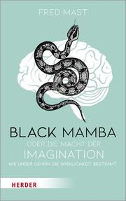 Black Mamba oder die Macht der Imagination