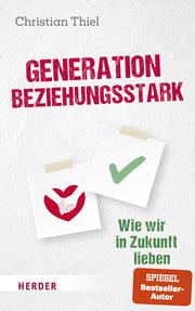Generation beziehungsstark