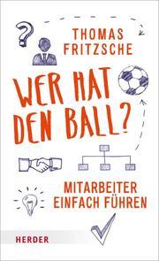 Wer hat den Ball?