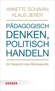 Pädagogisch denken - politisch handeln
