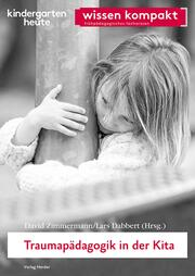 Traumapädagogik in der Kita