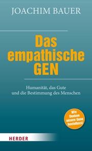 Das empathische Gen