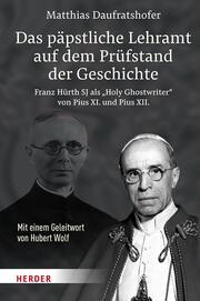 Das päpstliche Lehramt auf dem Prüfstand der Geschichte - Cover