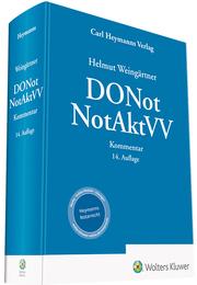 Dienstordnung für Notarinnen und Notare und Notaraktenverwahrungsverordnung - DONot NotAktVV