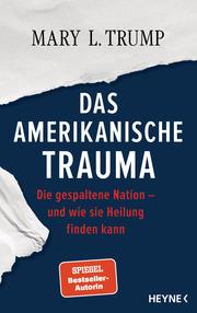 Das amerikanische Trauma