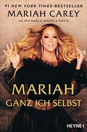 Mariah - Ganz ich selbst