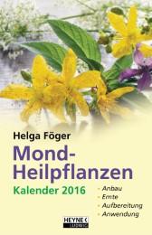 Mond-Heilpflanzen-Kalender 2016