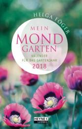 Mein Mond-Garten - Kalender für das Gartenjahr 2018