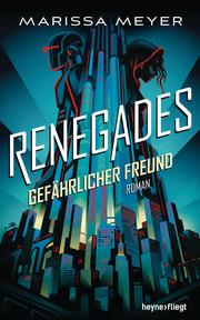 Renegades - Gefährlicher Freund
