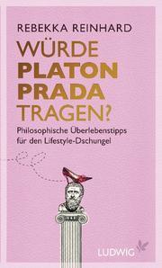 Würde Platon Prada tragen?