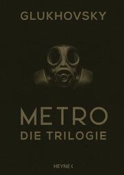 Metro - Die Trilogie