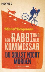 Der Rabbi und der Kommissar: Du sollst nicht morden