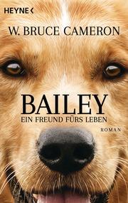 Bailey - Ein Freund fürs Leben - Cover