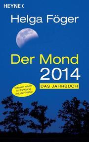 Der Mond 2014