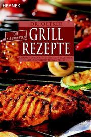 Dr Oetker: Die allerbesten Grill-Rezepte