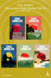 Eric Ambler - Die großen Polit-Thriller Teil 2: 1951-1974