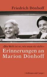 'Die Welt ist so, wie man sie sieht' - Erinnerungen an Marion Dönhoff