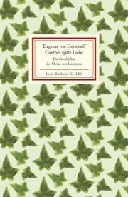 Goethes späte Liebe