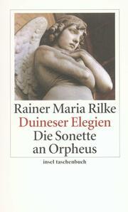 Duineser Elegien/Die Sonette an Orpheus