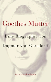 Goethes Mutter