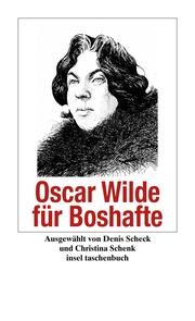 Oscar Wilde für Boshafte