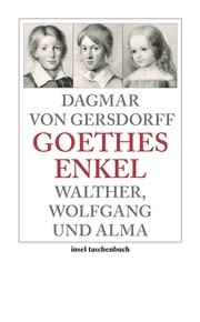 Goethes Enkel