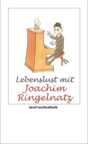 Lebenslust mit Joachim Ringelnatz