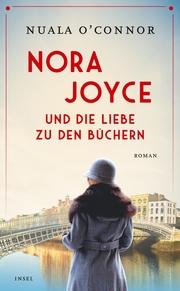 Nora Joyce und die Liebe zu den Büchern