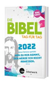 Was geht - Die Bibel Tag für Tag 2022