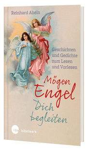 Mögen Engel dich begleiten