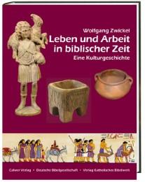 Leben und Arbeit in biblischer Zeit - Cover