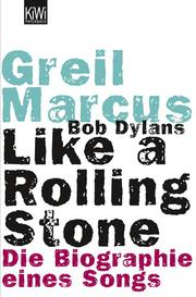 Bob Dylans Like a Rolling Stone