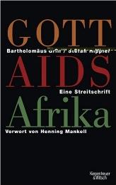 Gott, Aids, Afrika
